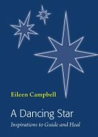 Cover for 'A Dancing Star - Inspirations to Guide and Heal'