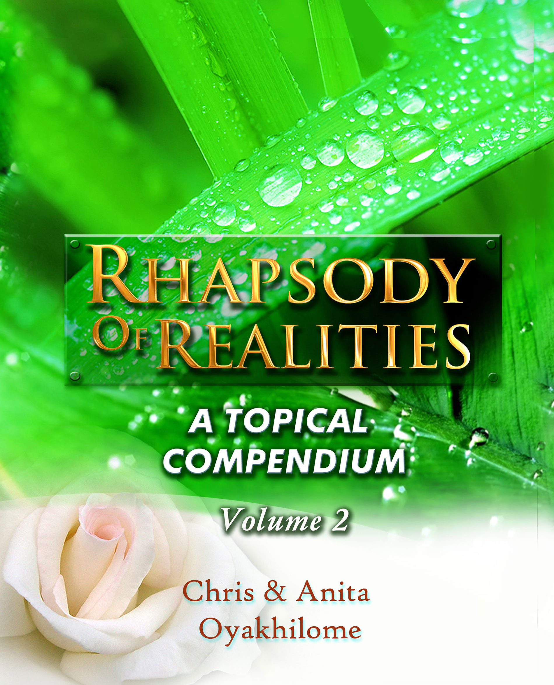Pastor Chris and Anita Oyakhilome - Rhapsody of Realities Topical Compendium volume 2