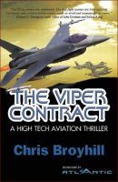 "Cover for 'The Viper Contract ""A High Tech Aviation Thriller""'"