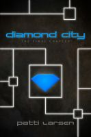 Cover for 'The Diamond City (Book Three: The Diamond City Trilogy)'