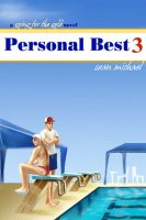 Cover for 'Personal Best 3, a Going for the Gold Novel'