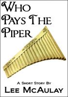 Cover for 'Who Pays The Piper'