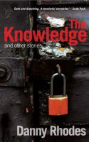 Cover for 'The Knowledge and other stories'