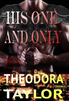 Theodora Taylor - His One and Only