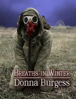 Cover for 'Breaths in Winter: Three Tales of Ghostly Horror'