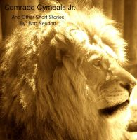 Cover for 'Comrade Cymbells Jr. and other short stories'