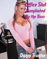 Cover for 'Office Slut: Humiliated by the Boss'
