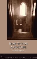 Cover for 'How to Live a Holy Life'