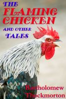 Cover for 'The Flaming Chicken and other Tales'