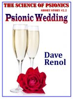 Cover for 'Psionic Wedding (Science of Psionics #2.2)'