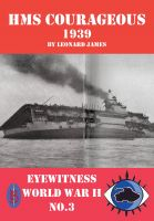 Cover for 'HMS Courageous 1939   -  Eyewitness World War II series'