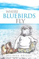 Cover for 'Where Bluebirds Fly'