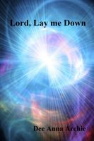 Cover for 'Lord, Lay me Down'