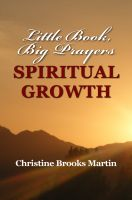 Cover for 'Little Book, Big Prayers: Spiritual Growth'