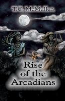 Cover for 'Rise of the Arcadians'