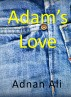 Adam's Love by Adnan Ali