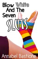 Cover for 'Blow White and the Seven Sluts'