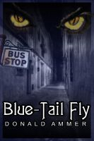 Cover for 'Blue-Tail Fly'