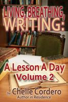 Cover for 'Living, Breathing, Writing: A Lesson A Day, Volume 2'