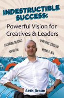 Cover for 'Indestructible Success: Powerful Vision for Creatives & Leaders'