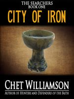 Cover for 'City of Iron - The Searchers Book I'
