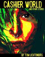 Tom Lichtenberg - Cashier World