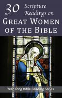 Cover for '30 Scripture Readings with the Great Women of the Bible'