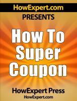 Cover for 'How To Super Coupon - Your Step-By-Step Guide To Couponing'