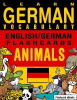 Cover for 'Learn German Vocabulary - English/German Flashcards - Animals'