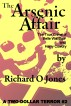 The Arsenic Affair: The True Crime of Belle Wardlow and Harry Cowdry by Richard O Jones