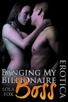 Cover for 'Banging My Billionaire Boss'