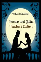 Cover for 'Romeo and Juliet: Teachers Edition'
