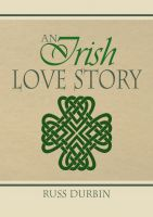 Cover for 'An Irish Love Story'