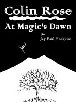 Cover for 'Colin Rose: At Magic's Dawn'