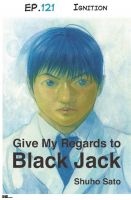 Cover for 'Give My Regards to Black Jack - Ep.121 Ignition (English version)'