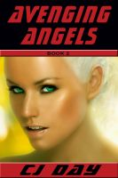 Cover for 'Avenging Angel - Book 2 in the Avenging Angel Series'
