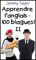 Cover for 'Apprendre l'anglais - 100 blagues! 2'