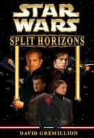 Cover for 'Star Wars: Split Horizons'