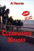 Cover for 'Clearwater Kiss Off'