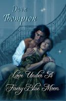 Cover for 'Love Under A Faery Blue Moon'