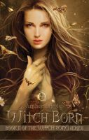 Cover for 'Witch Born (Book II of the Witch Song Series)'