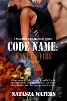 Natasza Waters - Code Name: Kayla's Fire
