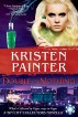 Double or Nothing: A Sin City Collectors novella by Kristen Painter
