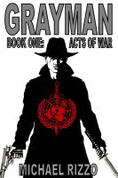Cover for 'Grayman Book One: Acts of War'
