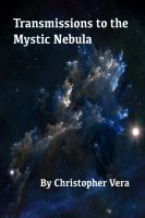 Cover for 'Transmissions to the Mystic Nebula'