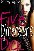 Cover for 'Five Dimensions of Dick (BBW Gangbang Band Erotica)'
