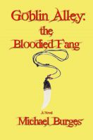 Cover for 'Goblin Alley:  The Bloodied Fang'