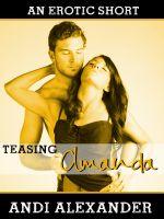 Andi Alexander - Teasing Amanda (Alpha Male Erotic Romance)