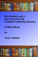Cover for 'Most New Authors get a raw deal from the Traditional Publishing Industry'