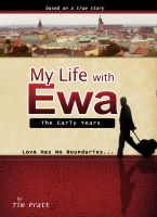 Cover for 'My Life With Ewa: The Early Years'